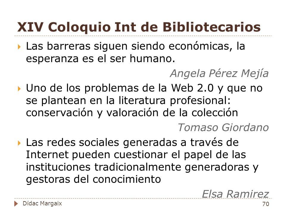 XIV Coloquio Int de Bibliotecarios