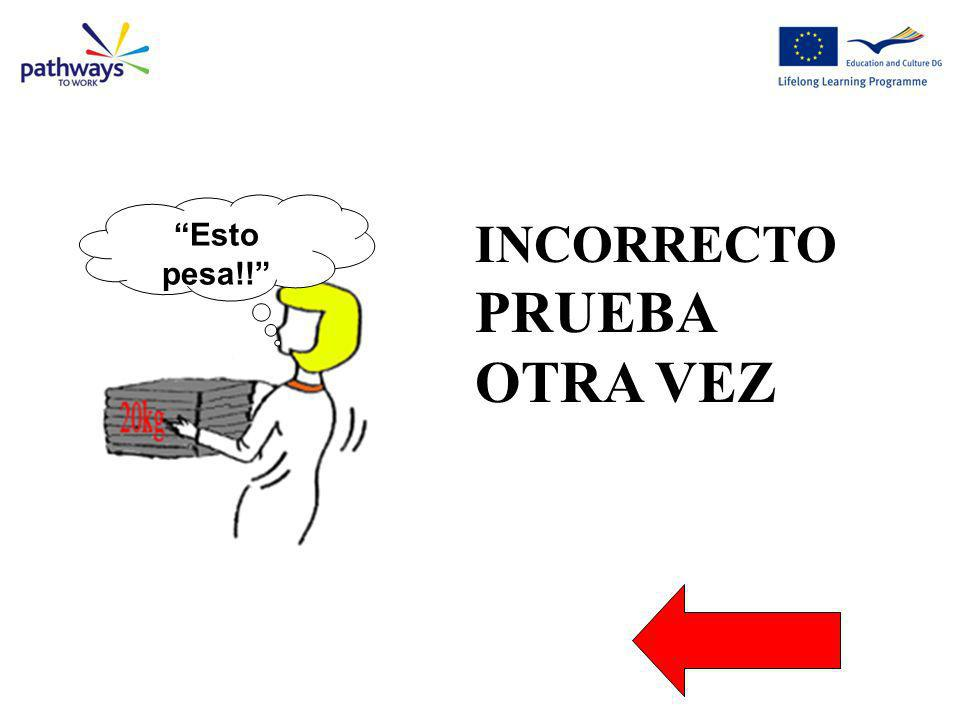 Wrong Question 8 Esto pesa!! INCORRECTO PRUEBA OTRA VEZ