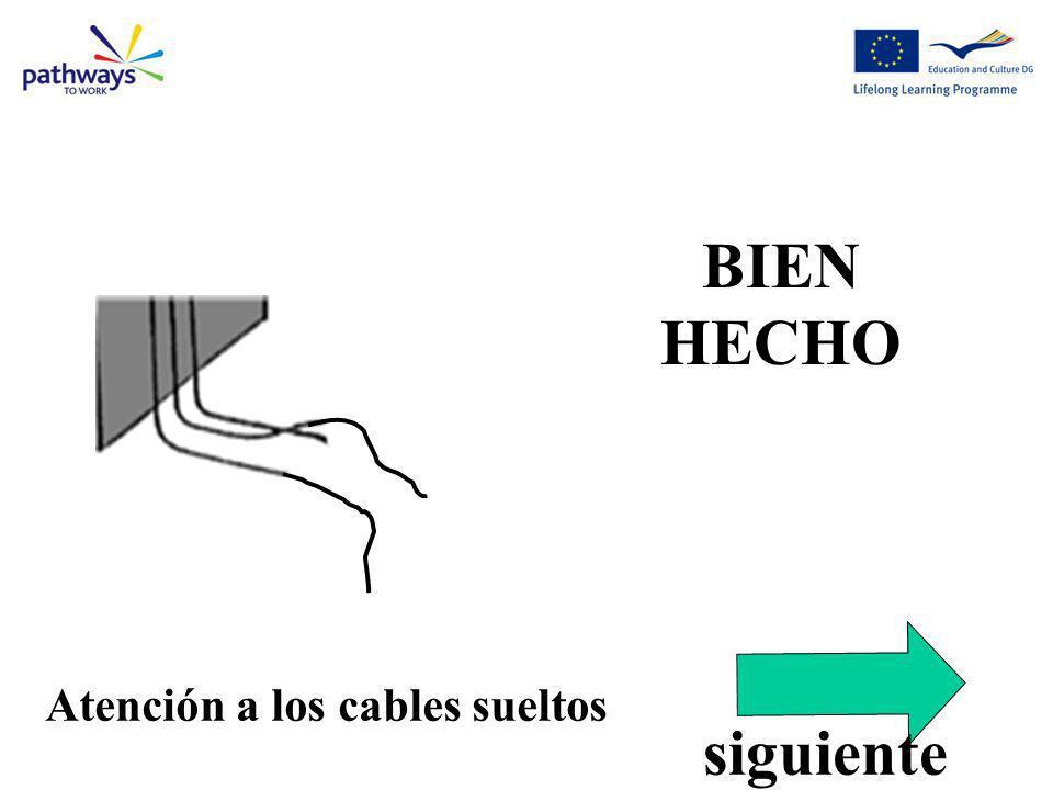Atención a los cables sueltos