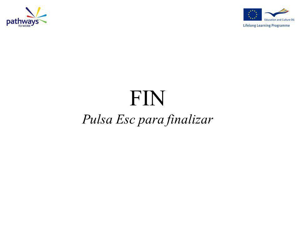 FIN Pulsa Esc para finalizar