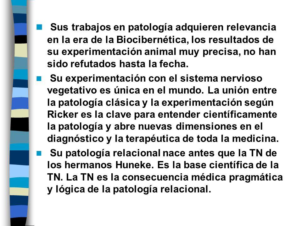 Sus trabajos en patología adquieren relevancia en la era de la Biocibernética, los resultados de su experimentación animal muy precisa, no han sido refutados hasta la fecha.