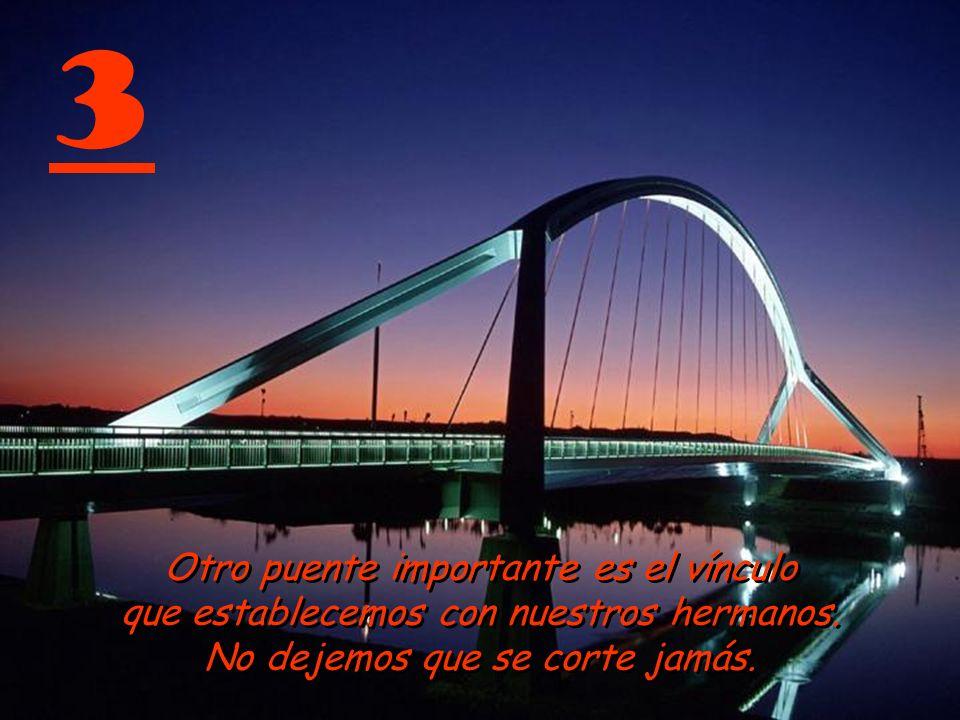 3 Otro puente importante es el vínculo