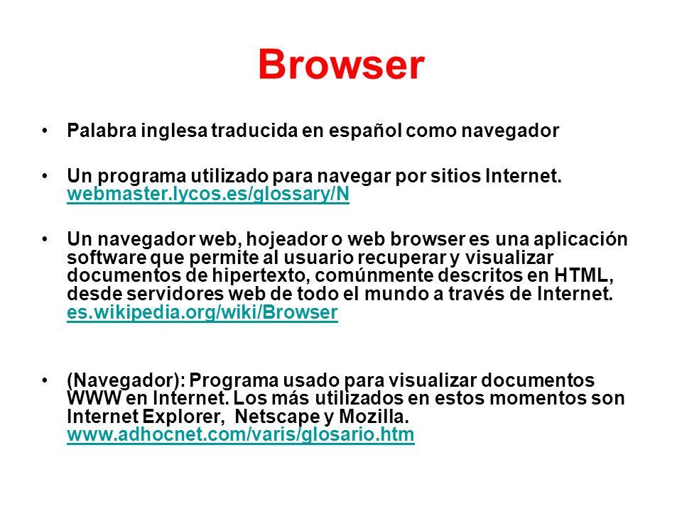 Browser Palabra inglesa traducida en español como navegador