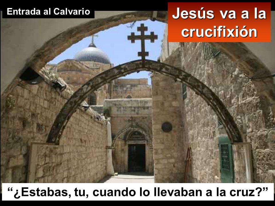 Jesús va a la crucifixión