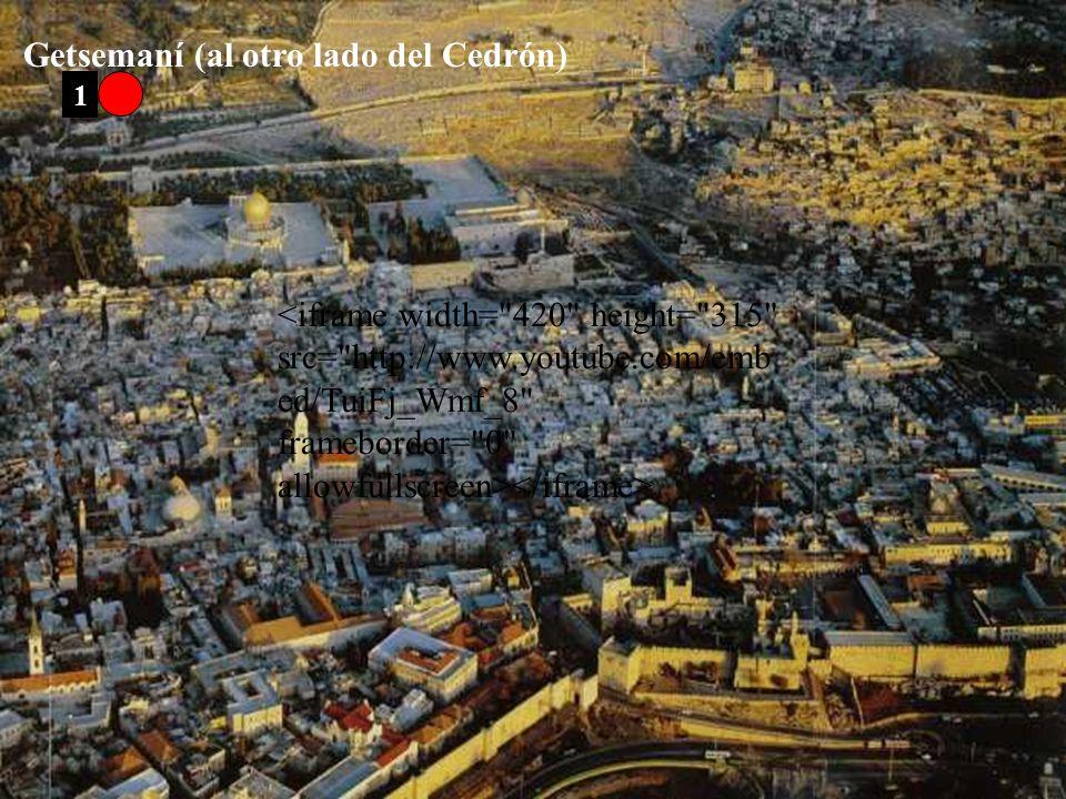 Getsemaní (al otro lado del Cedrón)