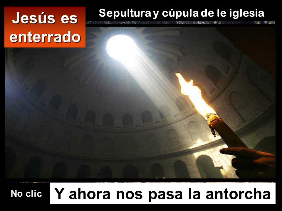 Sepultura y cúpula de le iglesia Y ahora nos pasa la antorcha