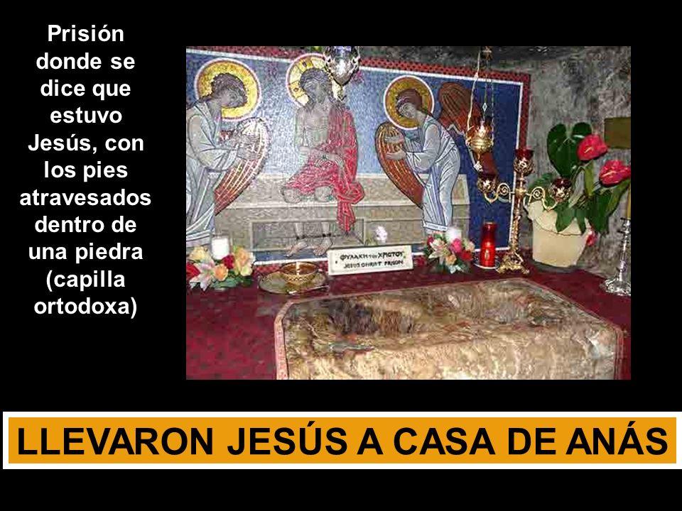 LLEVARON JESÚS A CASA DE ANÁS