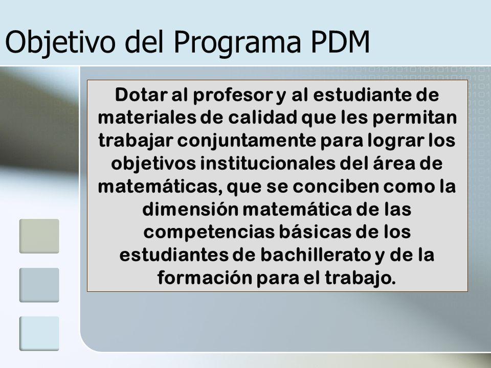 Objetivo del Programa PDM