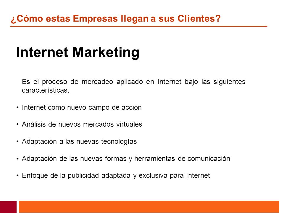 Internet Marketing ¿Cómo estas Empresas llegan a sus Clientes