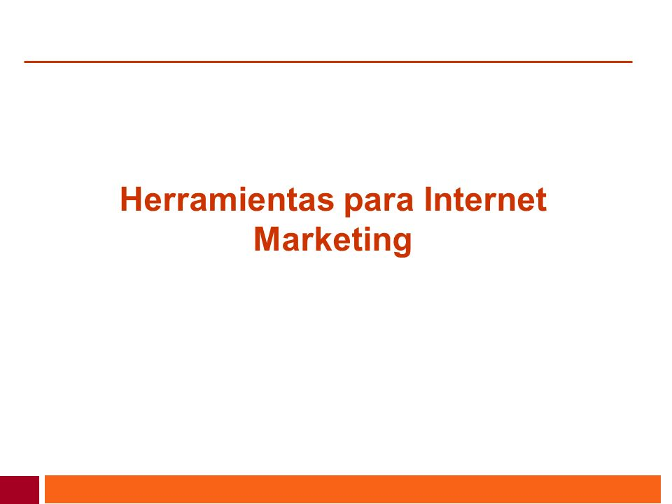 Herramientas para Internet Marketing