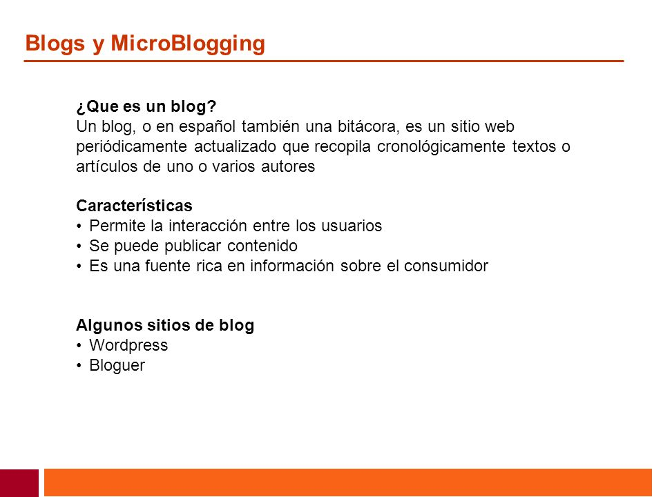 Blogs y MicroBlogging ¿Que es un blog