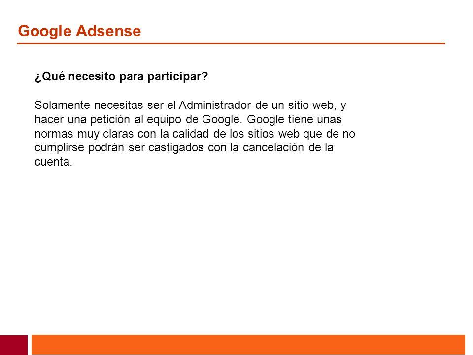 Google Adsense ¿Qué necesito para participar