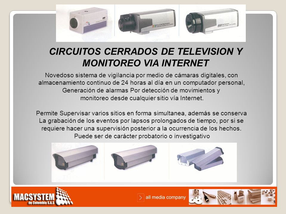 CIRCUITOS CERRADOS DE TELEVISION Y MONITOREO VIA INTERNET