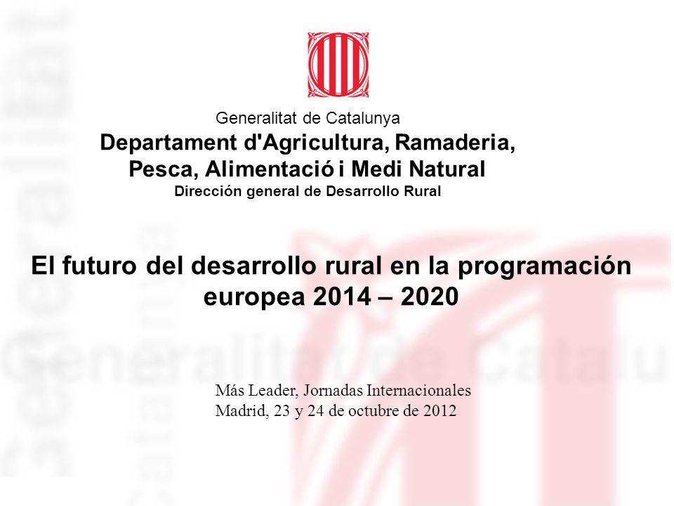 El futuro del desarrollo rural en la programación europea 2014 – 2020