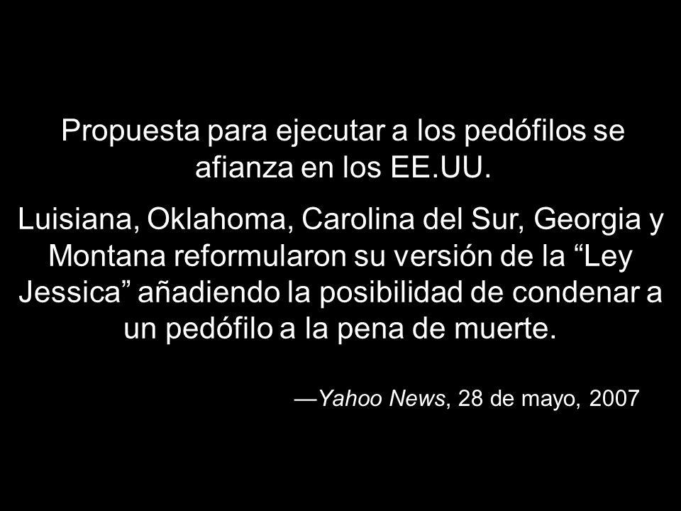 Propuesta para ejecutar a los pedófilos se afianza en los EE.UU.