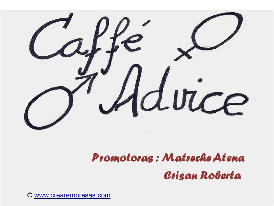 Promotoras : Matreche Atena Crisan Roberta