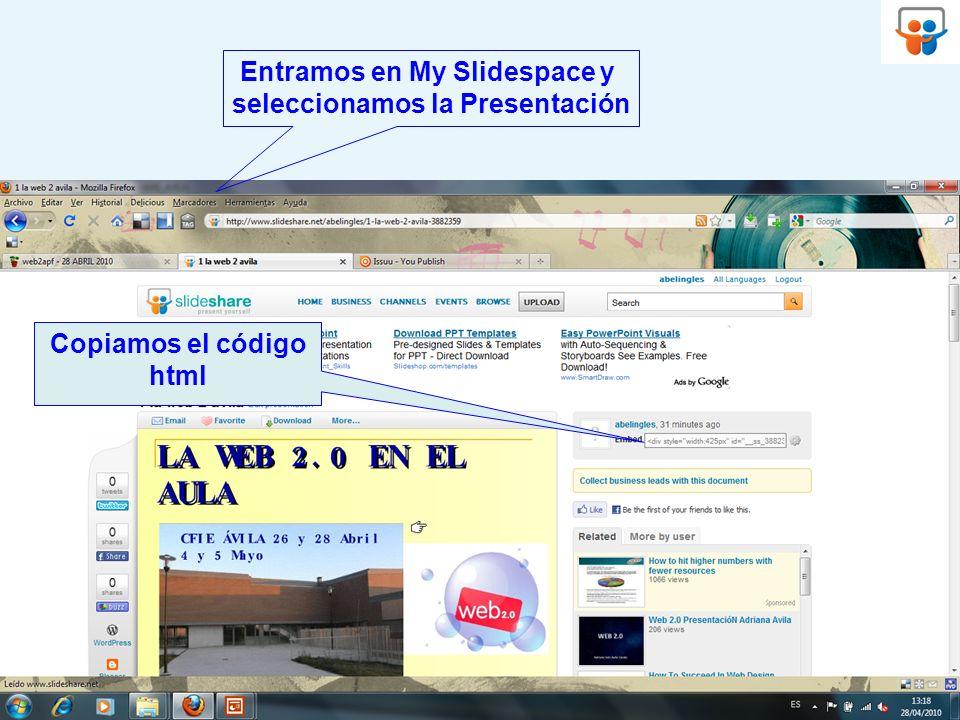 Entramos en My Slidespace y seleccionamos la Presentación