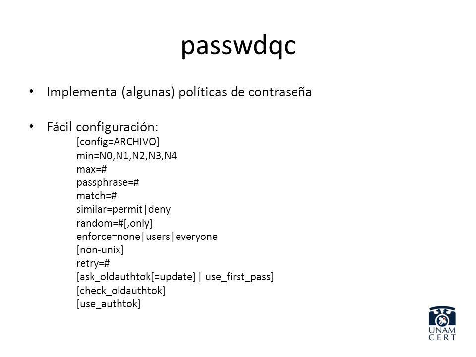 passwdqc Implementa (algunas) políticas de contraseña