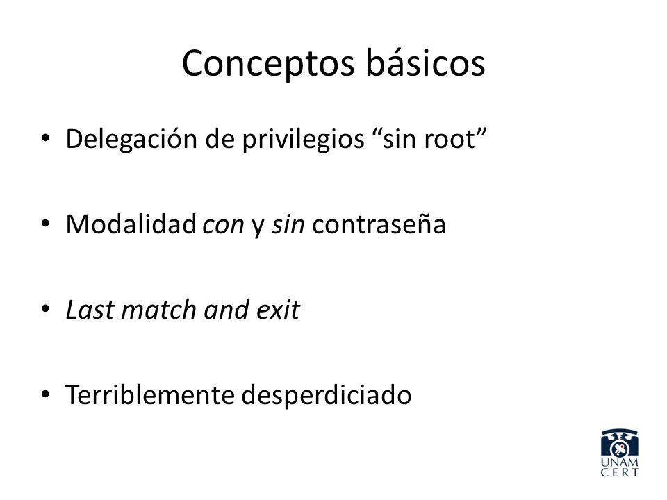 Conceptos básicos Delegación de privilegios sin root