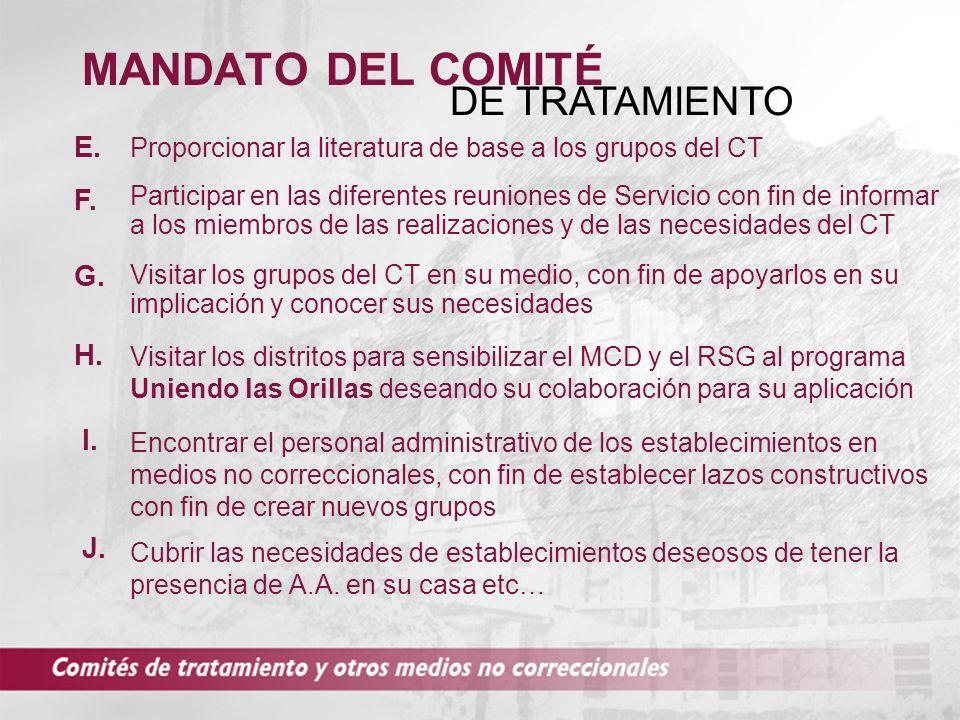 MANDATO DEL COMITÉ DE TRATAMIENTO E. F. G. H. I. J.