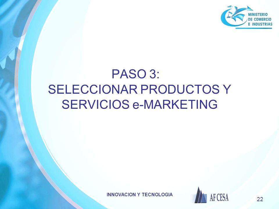 PASO 3: SELECCIONAR PRODUCTOS Y SERVICIOS e-MARKETING