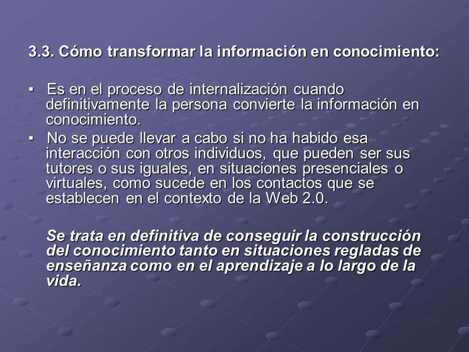 3.3. Cómo transformar la información en conocimiento: