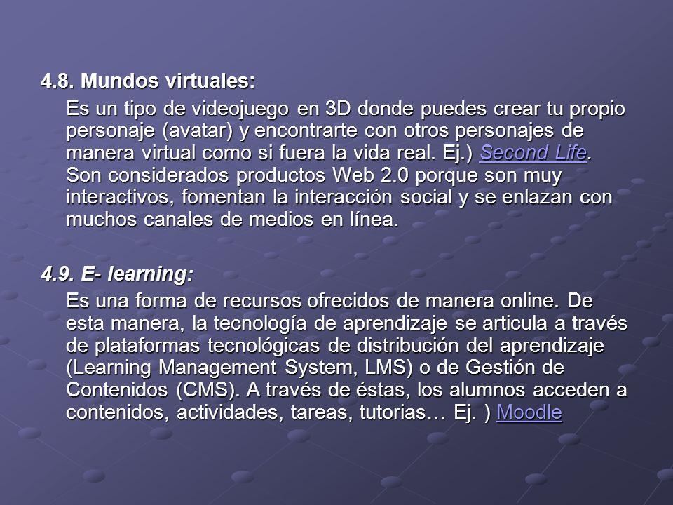 4.8. Mundos virtuales: