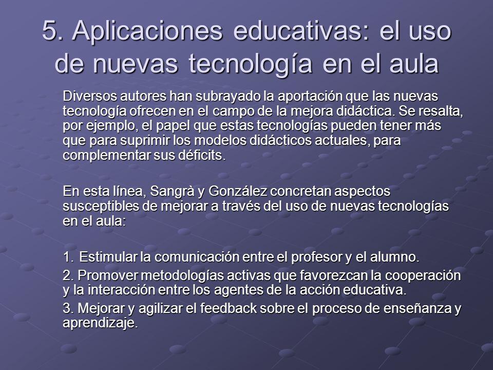 5. Aplicaciones educativas: el uso de nuevas tecnología en el aula
