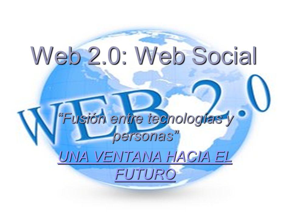 Fusión entre tecnologías y personas UNA VENTANA HACIA EL FUTURO