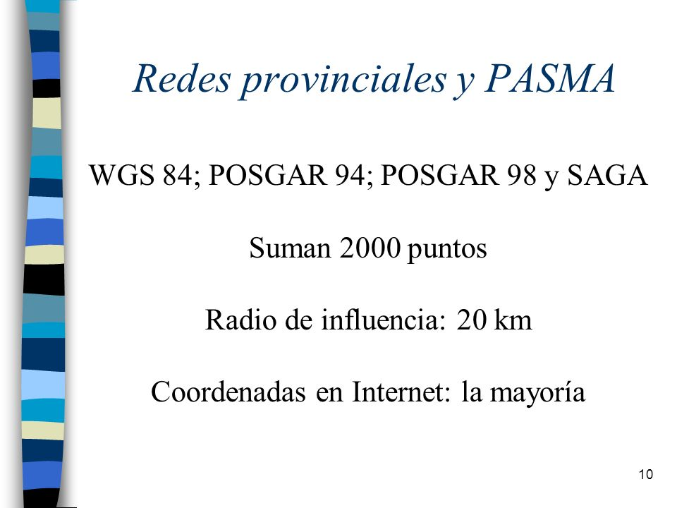 Redes provinciales y PASMA