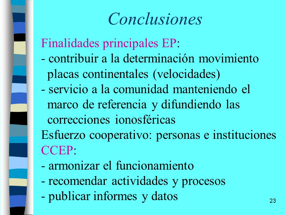 Conclusiones Finalidades principales EP: