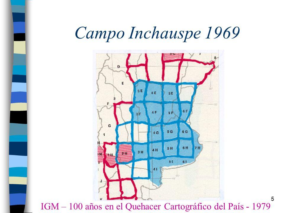 Campo Inchauspe 1969 IGM – 100 años en el Quehacer Cartográfico del País - 1979