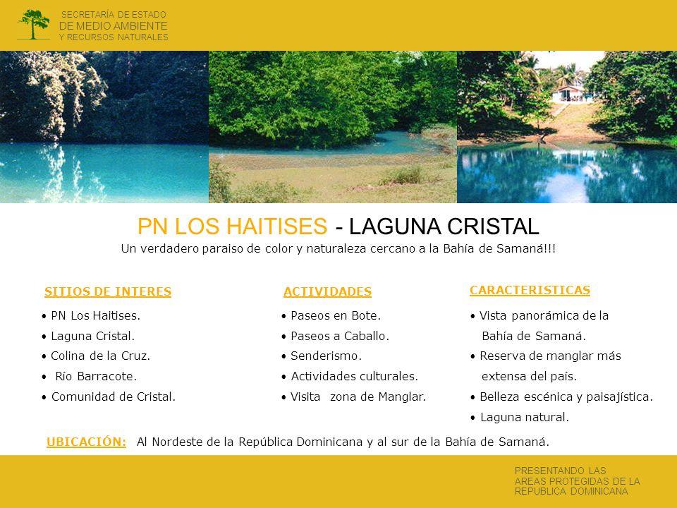 PN LOS HAITISES - LAGUNA CRISTAL