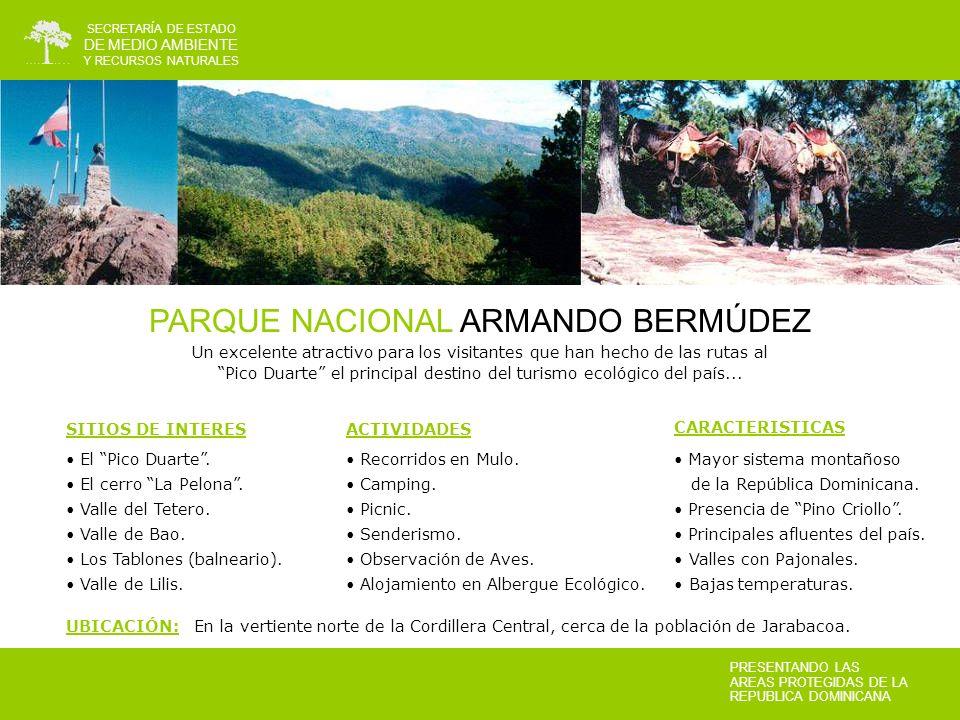 PARQUE NACIONAL ARMANDO BERMÚDEZ
