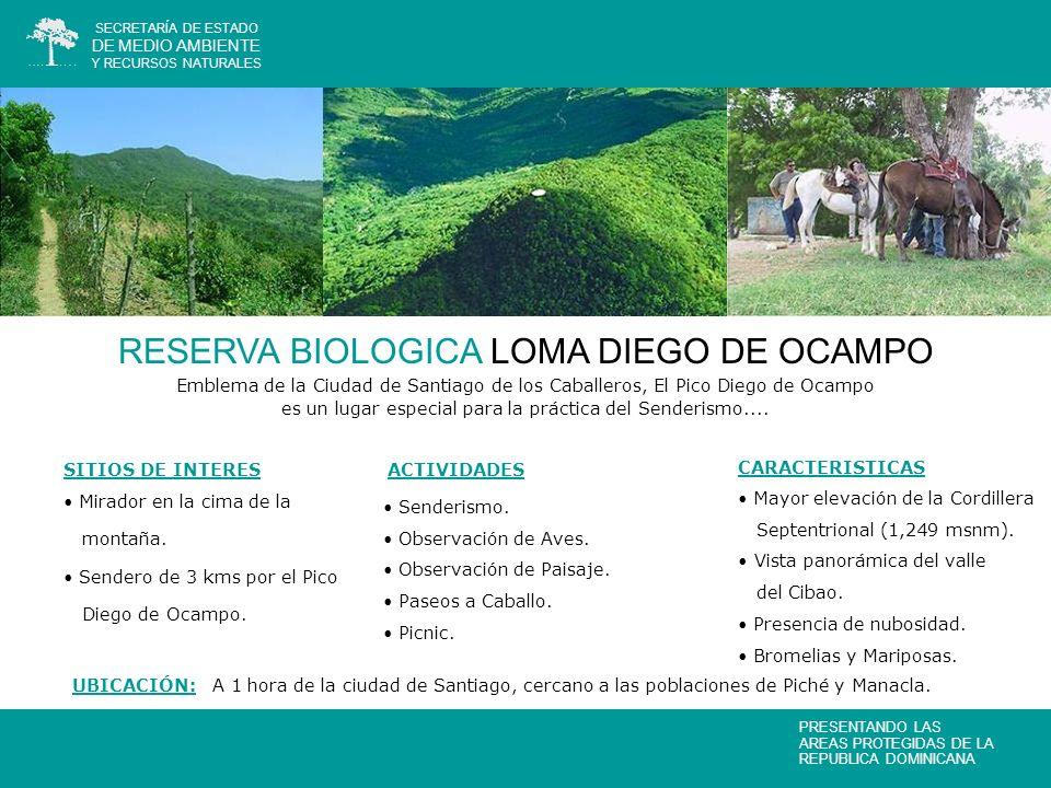 RESERVA BIOLOGICA LOMA DIEGO DE OCAMPO