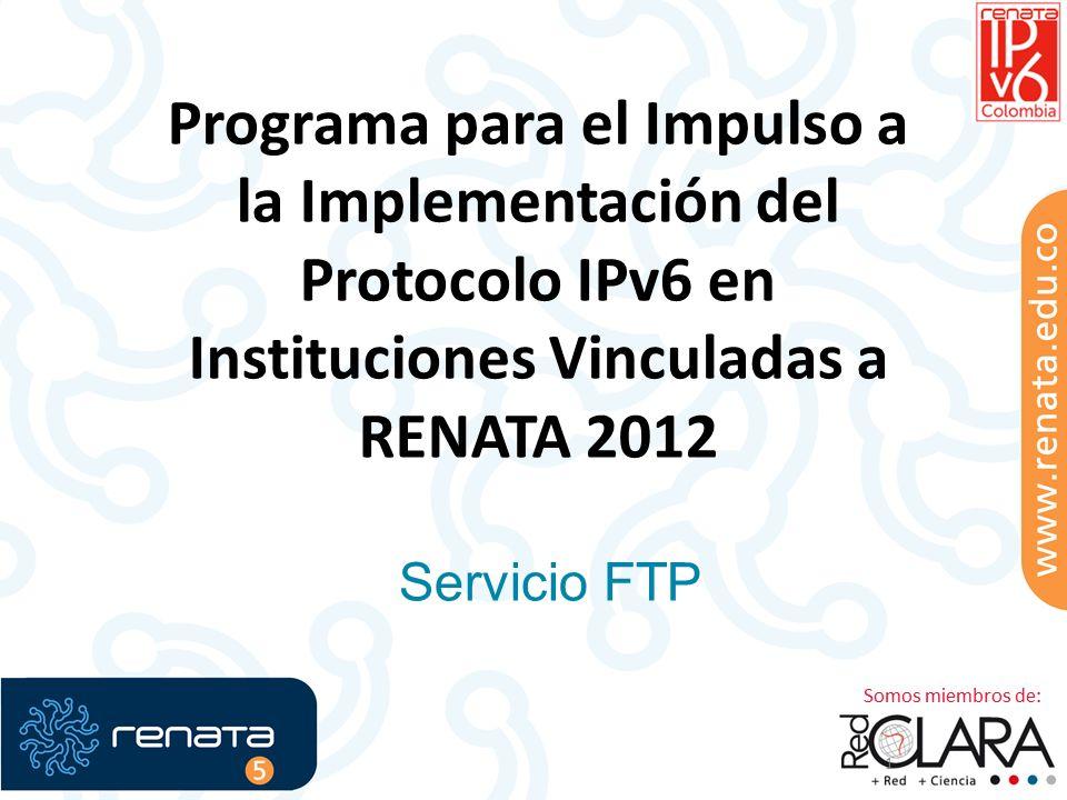 Programa para el Impulso a la Implementación del Protocolo IPv6 en Instituciones Vinculadas a RENATA 2012