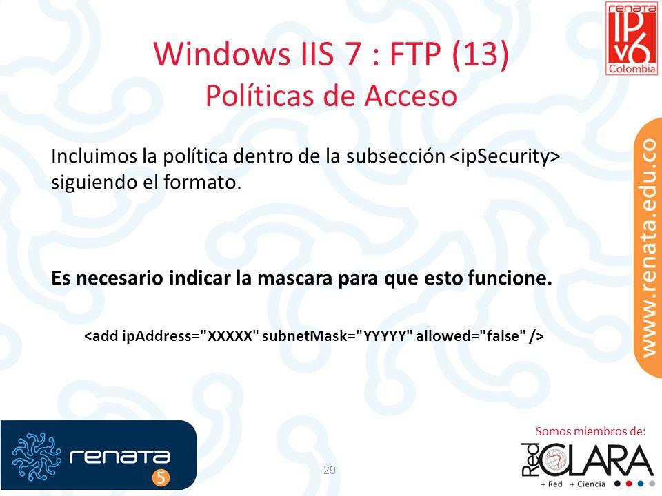 Windows IIS 7 : FTP (13) Políticas de Acceso