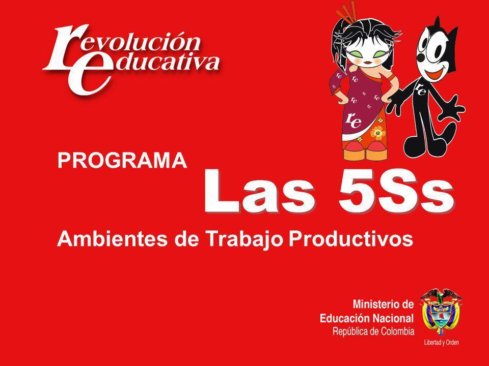 Las 5Ss PROGRAMA Ambientes de Trabajo Productivos