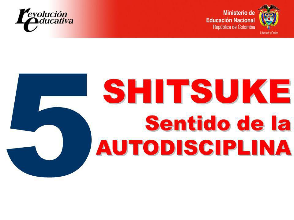 5 SHITSUKE Sentido de la AUTODISCIPLINA