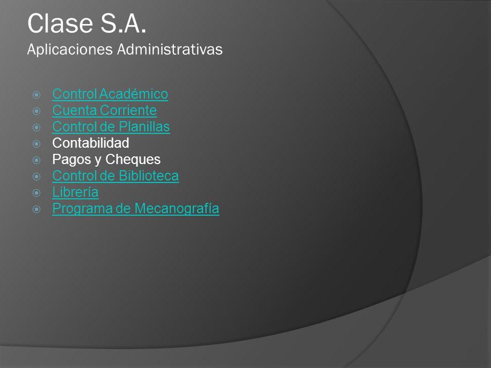 Clase S.A. Aplicaciones Administrativas
