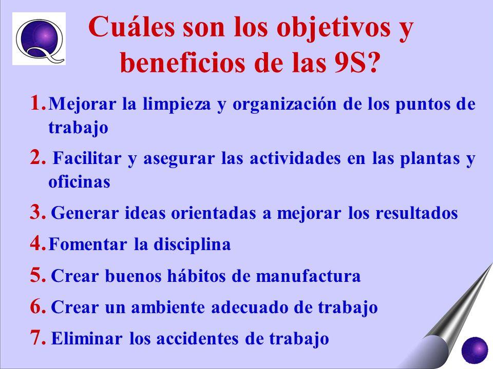 Cuáles son los objetivos y beneficios de las 9S