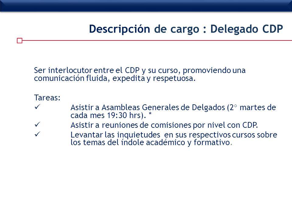 Descripción de cargo : Delegado CDP