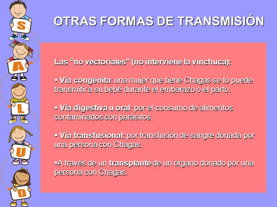 OTRAS FORMAS DE TRANSMISIÓN