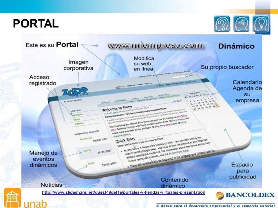 PORTAL http://www.slideshare.net/guest49def1e/portales-y-tiendas-virtuales-presentation