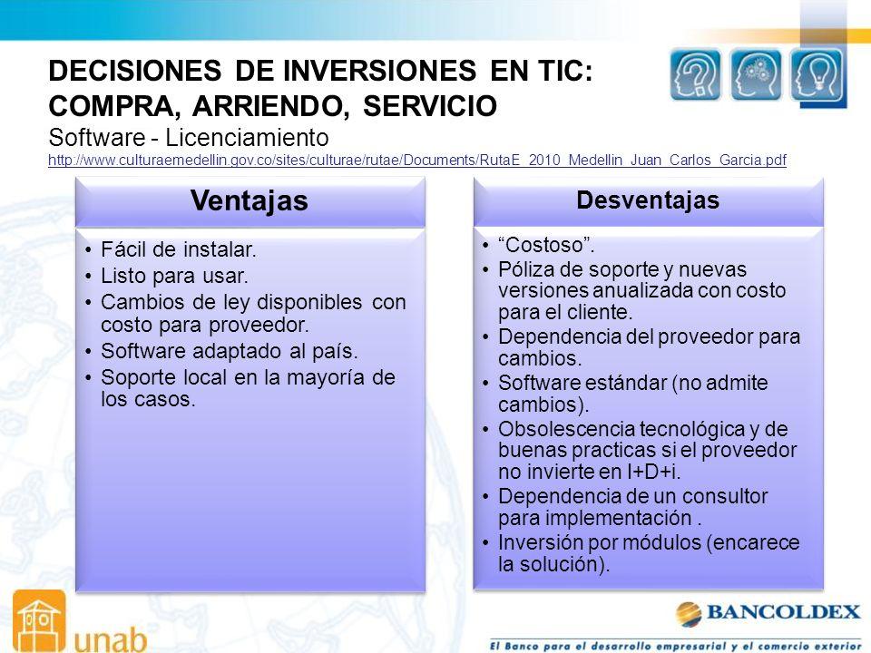 DECISIONES DE INVERSIONES EN TIC: COMPRA, ARRIENDO, SERVICIO Ventajas