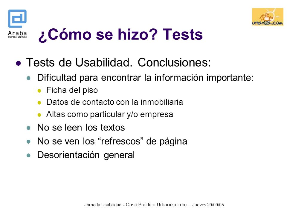 ¿Cómo se hizo Tests Tests de Usabilidad. Conclusiones: