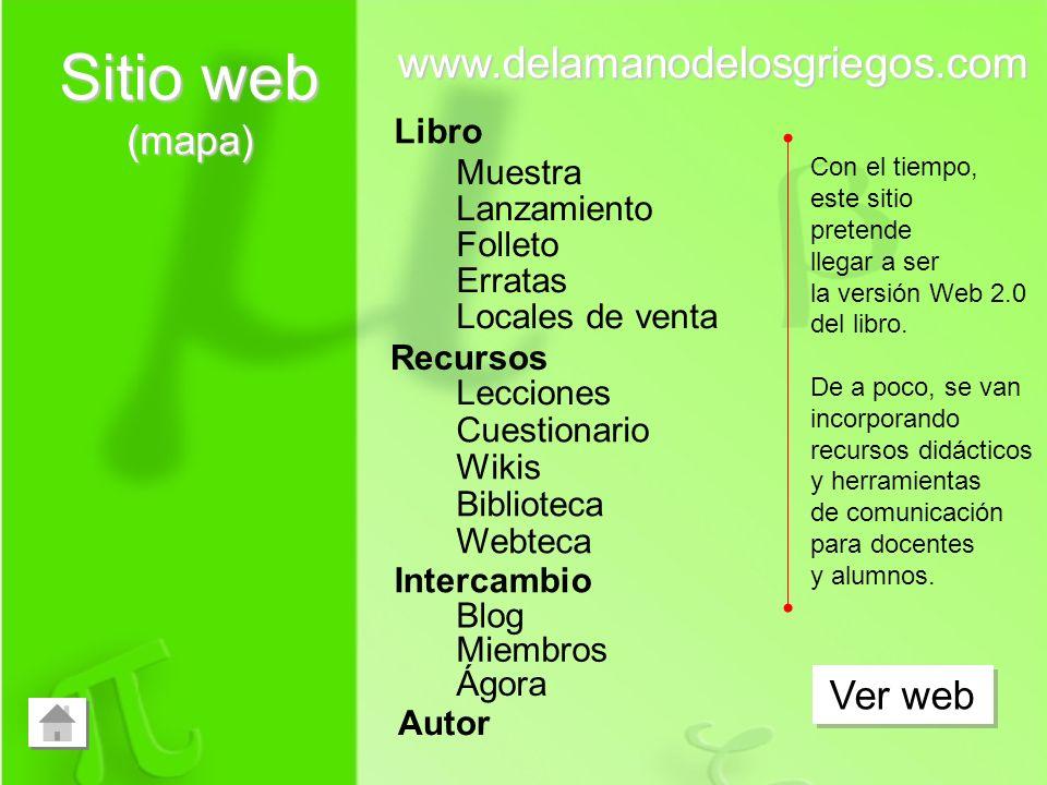 Sitio web (mapa) www.delamanodelosgriegos.com Ver web Libro Muestra
