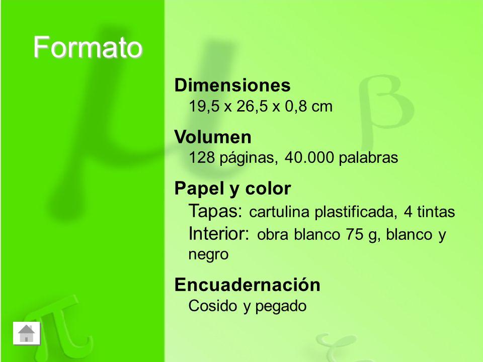 Formato Dimensiones Volumen Papel y color