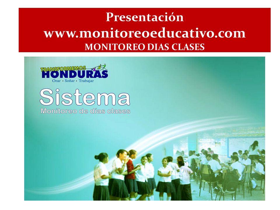 Presentación www.monitoreoeducativo.com MONITOREO DIAS CLASES