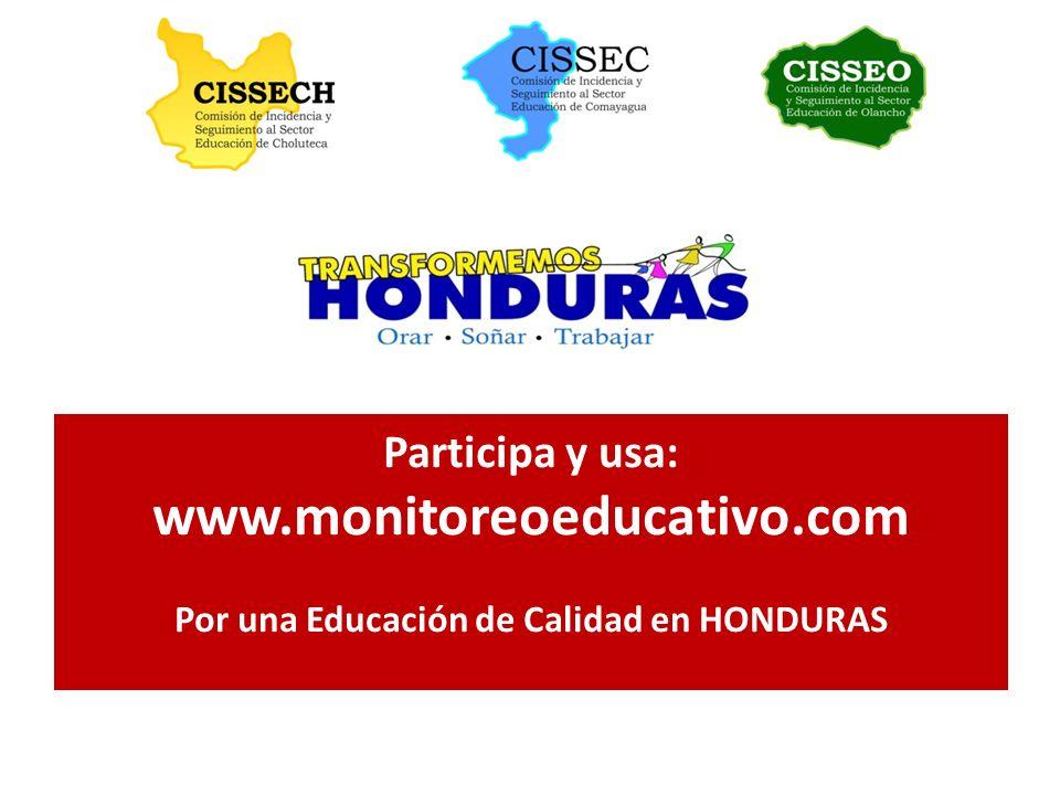 Participa y usa: www. monitoreoeducativo